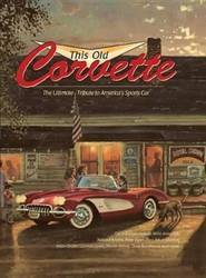 This Old Corvette The Ultimate Tribute to America's Sports Car product image