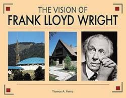 The Vision of Frank Lloyd Wright A complete guide to the designs of an architectural genius product image