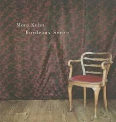 Mona Kuhn : Bordeaux Series product image