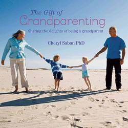 The Gift of Grandparenting Sharing the delights of being a grandparent product image