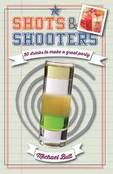 Shots & Shooters 50 drinks to make a great party product image
