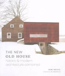 The New Old House Historic & Modern Architecture Combined product image