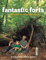 Fantastic Forts: Inspiration for Wild Hideaways product image