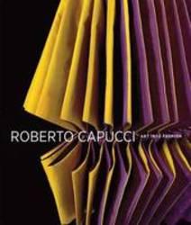 Roberto Capucci: Art into Fashion product image