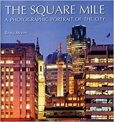 The Square Mile A Photographic Portrait of the City product image