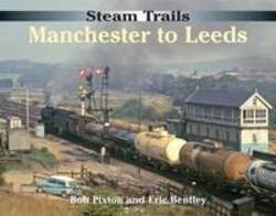 Steam Trails Manchester to Leeds product image