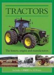 Tractors The History, Origins and Manufacturers product image