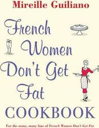 French Women Don't Get Fat Cookbook product image