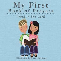 My First Book of Prayers Trust In The Lord (Board book) product image