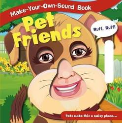Pet Friends (Make-Your-Own-Sound Books) (Board book) product image