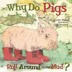 Why Do Pigs Roll Around in the Mud? (Why Do?) (Board book) product image
