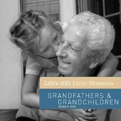 Life's Big Little Moments: Grandfathers and Grandchildren product image