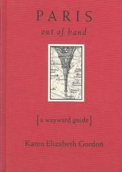 Paris Out of Hand A Wayward Guide product image