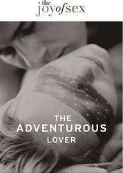 The Joy of Sex: The Adventurous Lover product image