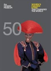 Fifty Women's Fashion Icons that Changed the World product image
