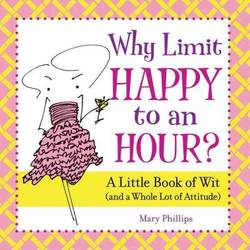 Why Limit Happy to an Hour? product image