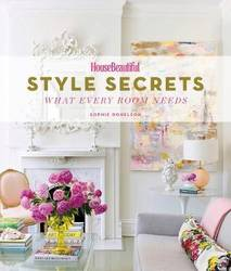 House Beautiful Style Secrets: What Every Room Needs product image