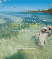 Fifty More Places to Fly Fish Before You Die product image