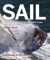 Sail: A tribute to the world's greatest races, sailors and their boats product image