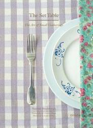 The Set Table: The Art of Small Gatherings product image