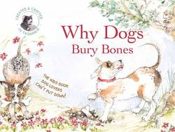 Why Dogs Bury Bones product image