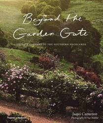 Beyond The Garden Gate: Private Gardens of the Southern Highlands product image
