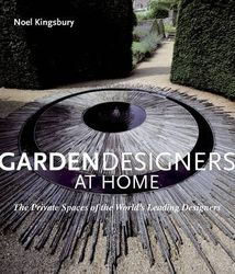 Garden Designers at Home : The Private Spaces of the World's Leading Designers product image