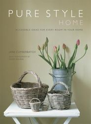 Pure Style Home : Accessible New Ideas for Every Room in Your Home product image