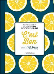C'est Bon Recipes Inspired by La Grande Epicerie de Paris product image