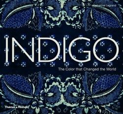 Indigo The Colour that Changed the World product image