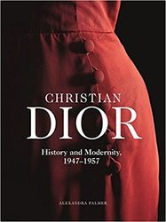Christian Dior: History and Modernity, 1947 - 1957 product image