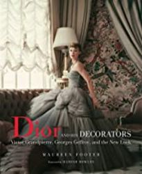 Dior and His Decorators Victor Grandpierre, Georges Geffroy and The New Look product image
