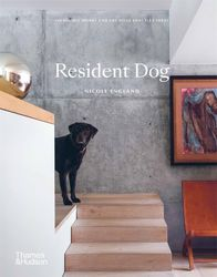 Resident Dog: Incredible Homes and the Dogs That Live There product image