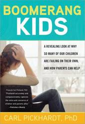 Boomerang Kids A Revealing Look at Why So Many of Our Children Are Failing on Their Own, and How Par product image