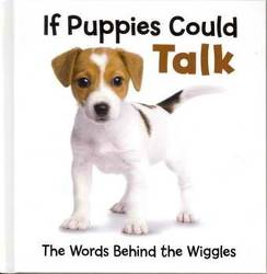 If Puppies Could Talk: The Words Behind the Wiggles (Small Format) product image