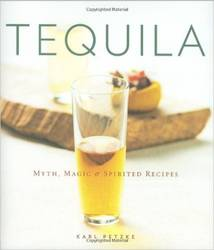 Tequila: Myth, Magic, & Spirited Recepie product image