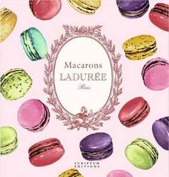 Macarons: The Recipes: by Laduree product image