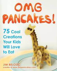 Omg Pancakes!75 Cool Creations Your Kids Will Love to Eat product image