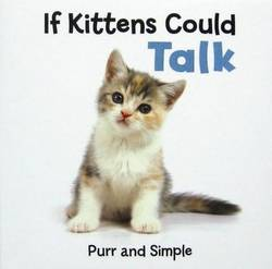 If Kittens Could Talk, Purr and Simple product image