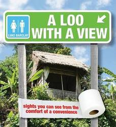 A Loo with a View Sights You Can See from the Comfort of a Convenience product image