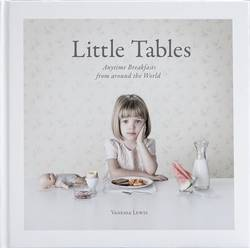 Little Tables: Anytime Breakfasts from around the World product image