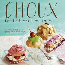 Choux Chic and Delicious French Pastries product image