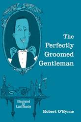 The Perfectly-groomed Gentleman product image