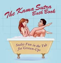 The Kama Sutra Bath Book Sudsy Fun in the Tub for Grown-Ups product image