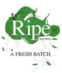 Ripe Recipes A Fresh Batch product image