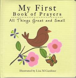 My First Book of Prayers - All Things Great & Small Padded Hardcover product image